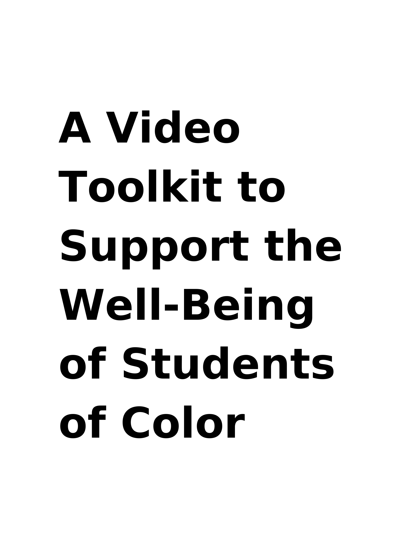 A Video Toolkit to Support the Well-Being of Students of Color