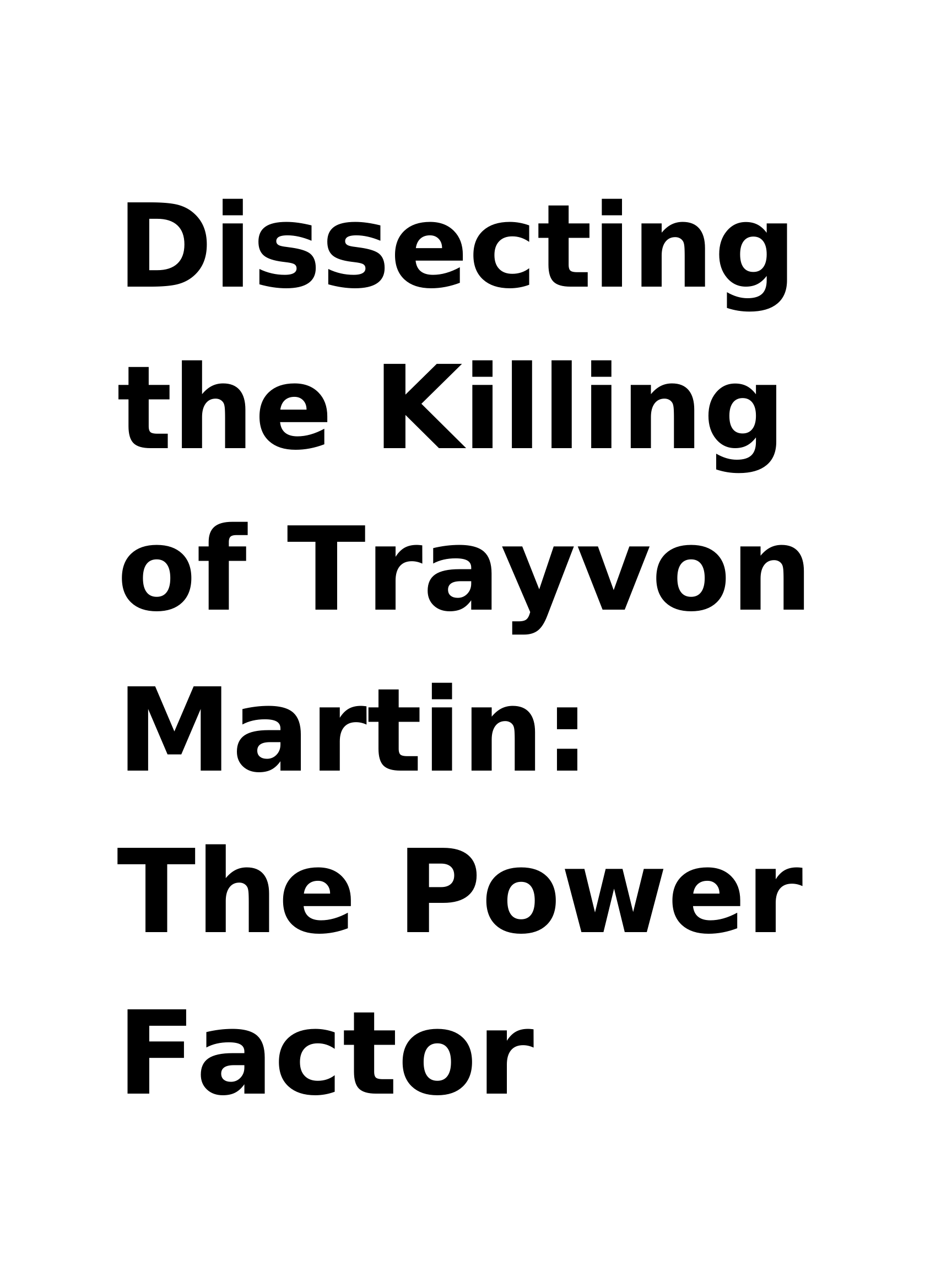 Dissecting the Killing of Trayvon Martin_ The Power Factor