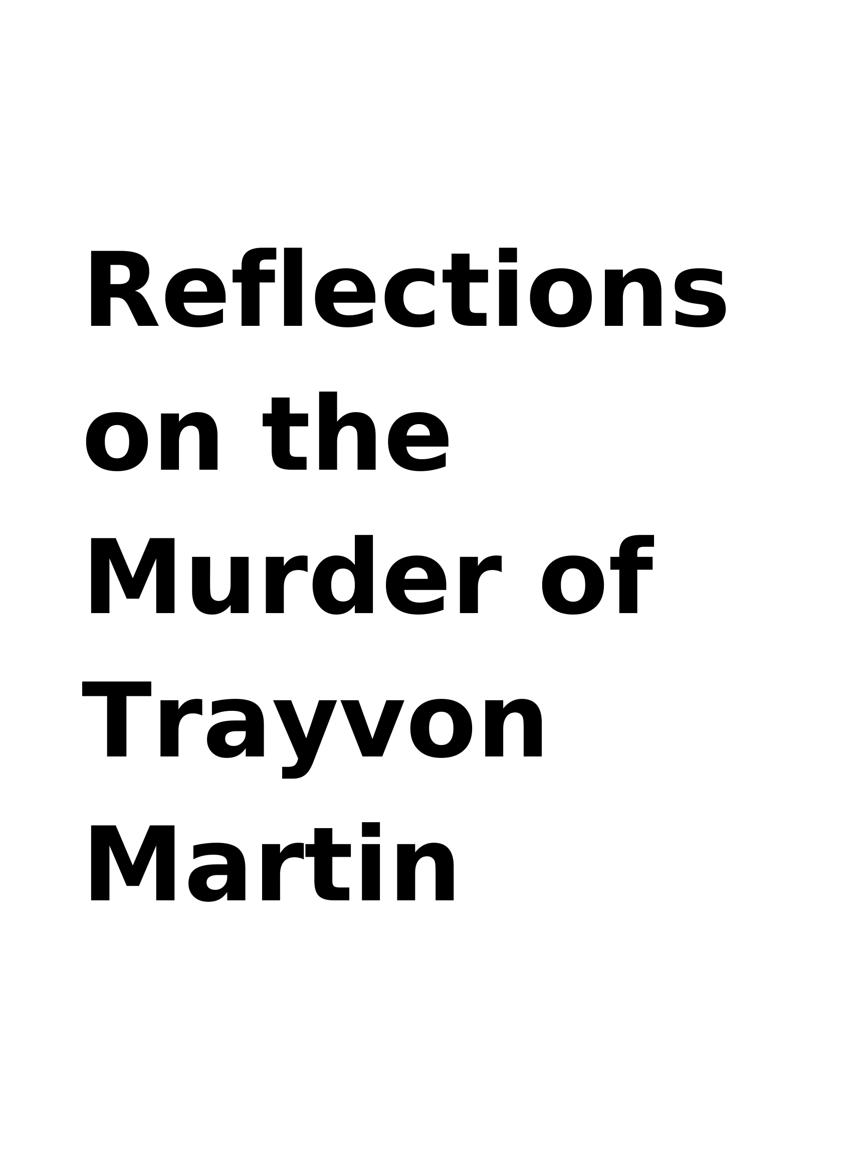 Reflections on the Murder of Trayvon Martin